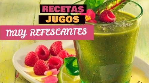 RECETAS JUGOS MUY REFRESCANTES